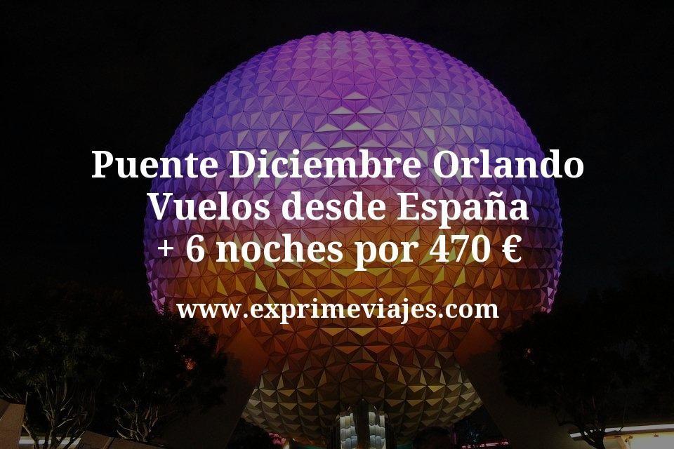 Puente Diciembre Orlando: Vuelos desde España + 6 noches por 470euros