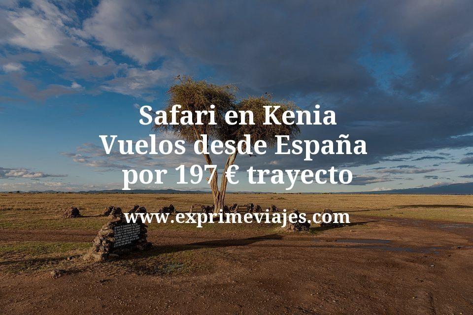 Safari en Kenia: Vuelos desde España por 197euros trayecto