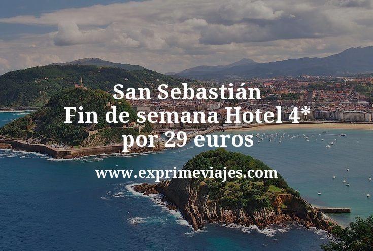 San Sebastián fin de semana: Hotel 4* por 29€ p.p/noche
