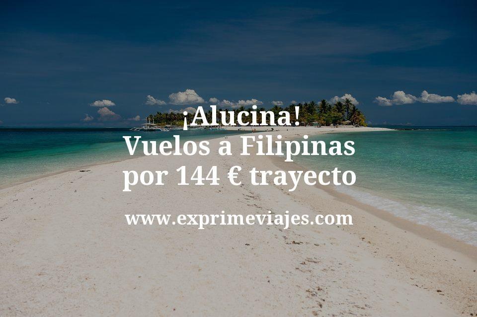 ¡Alucina! Vuelos a Filipinas por 144euros trayecto