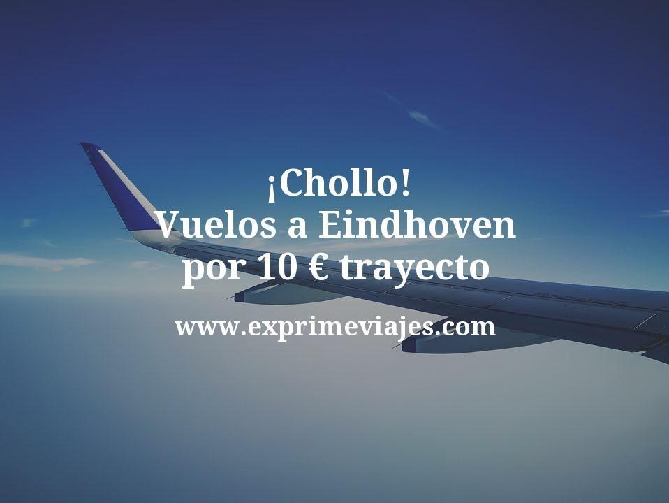 ¡Chollo! Vuelos a Eindhoven por 10euros trayecto