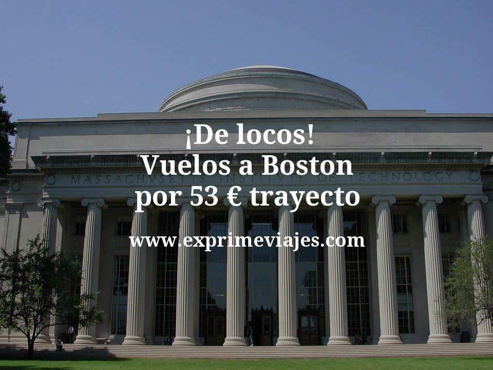 ¡De locos! Vuelos a Boston por 53euros trayecto