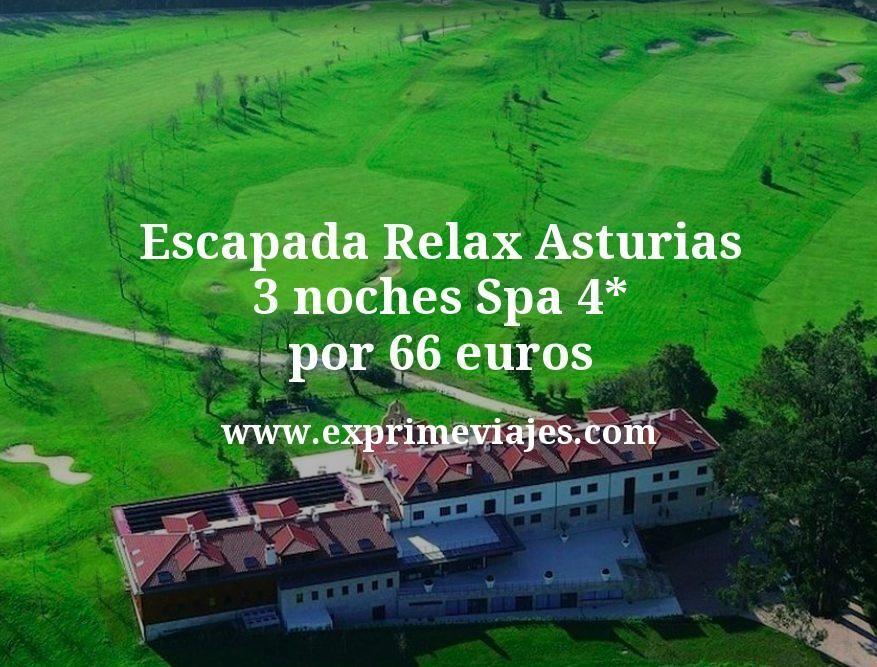 Escapada Relax Asturias: 3 noches Spa 4* por 66euros p.p