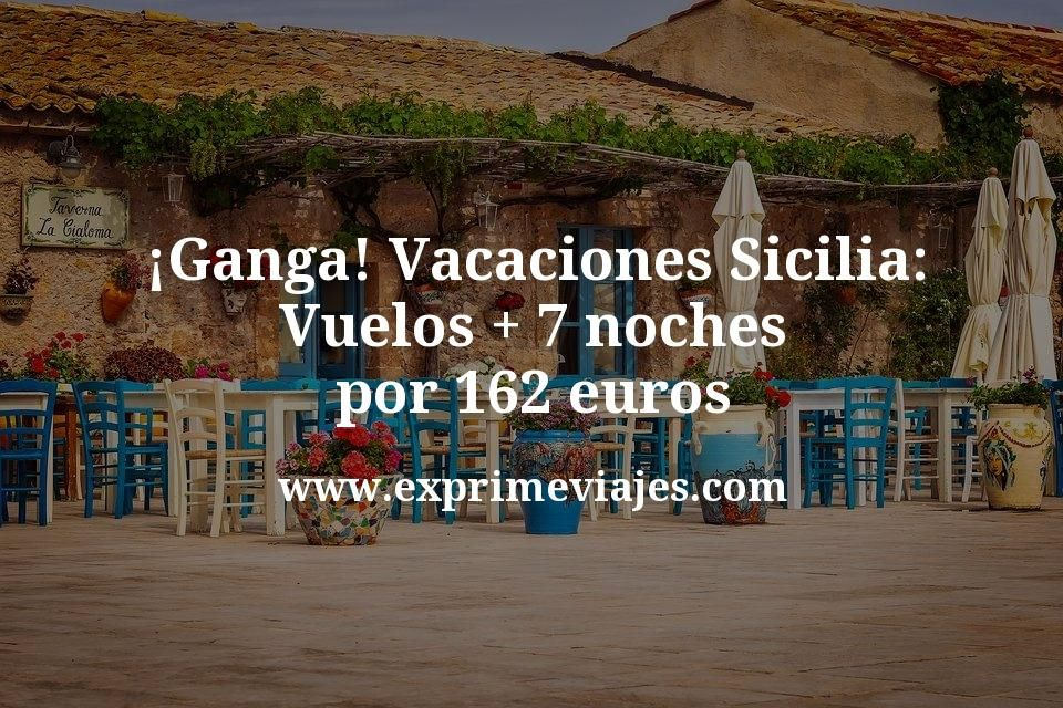 ¡Ganga! Vacaciones en Sicilia: Vuelos + 7 noches por 162euros