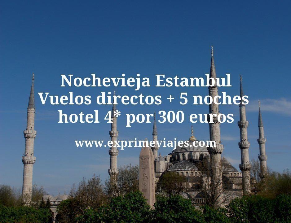 Nochevieja Estambul: Vuelos directos + 5 noches hotel 4* por 300euros