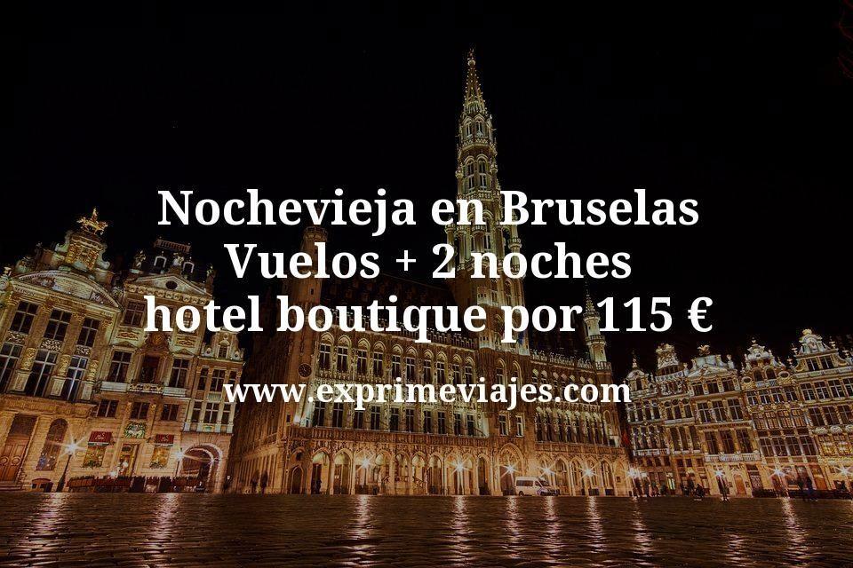 Nochevieja en Bruselas: Vuelos + 2 noches hotel boutique por 115euros