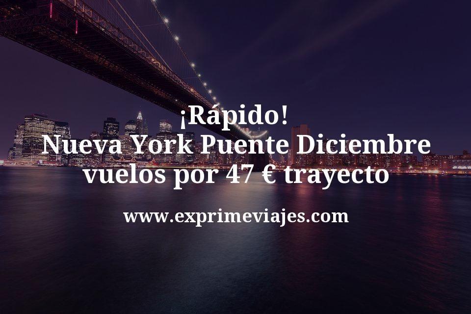¡Alerta! Nueva York en el Puente de Diciembre por 47€ trayecto (desde MAD y BCN)