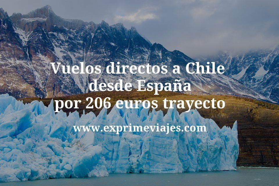 ¡Wow! Vuelos directos a Chile desde España por 206euros trayecto