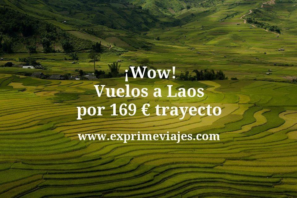 ¡Wow! Vuelos a Laos por 169euros trayecto
