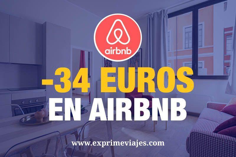 -34euros en AirBnb para tu primera reserva de un apartamento