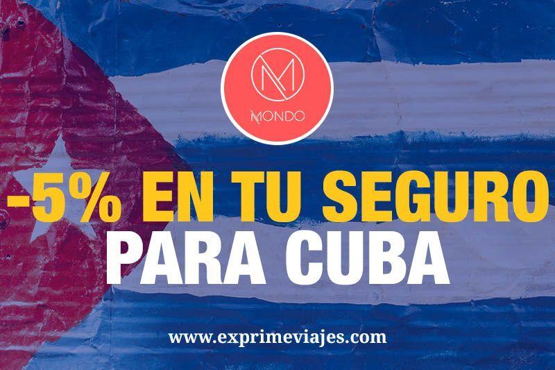 5% de descuento al contratar tu seguro médico de viaje a Cuba con Mondo