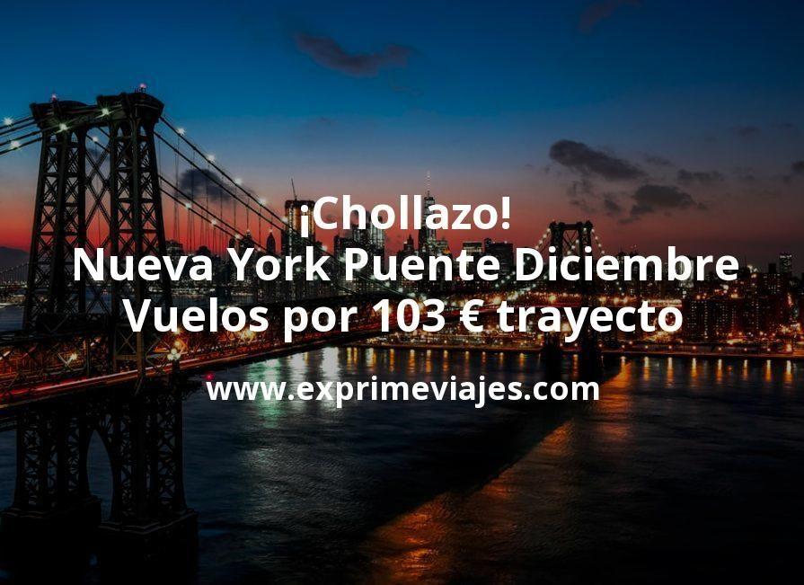 ¡Chollazo! Nueva York Puente Diciembre: vuelos por 103euros trayecto