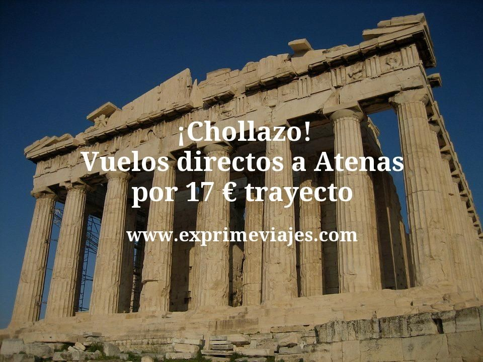 ¡Chollazo! Vuelos directos a Atenas por 17euros trayecto