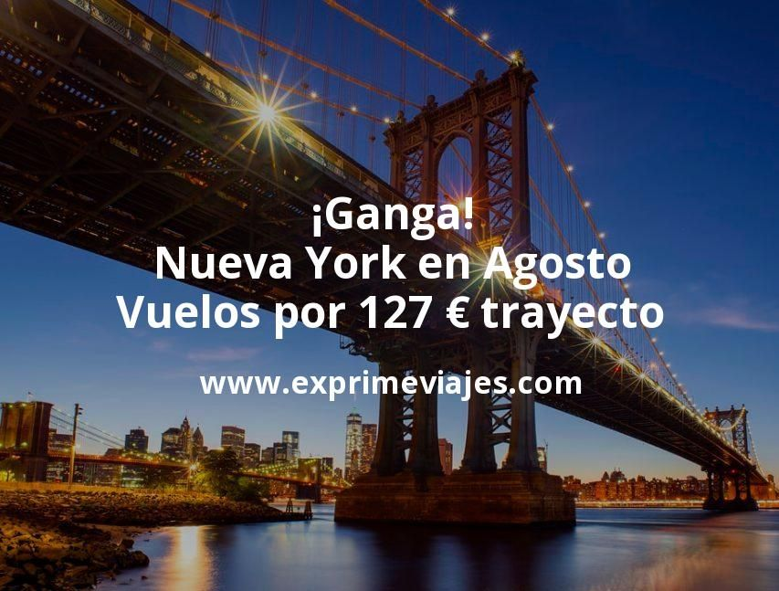 ¡Ganga! Nueva York en Agosto: Vuelos por 127euros trayecto