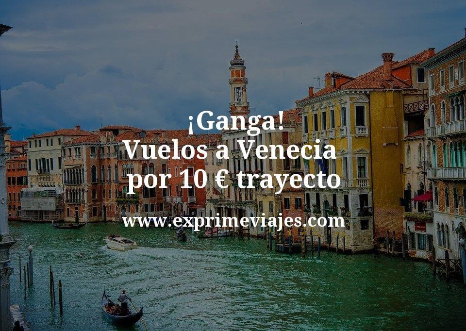 ¡Ganga! Vuelos a Venecia por 10euros trayecto