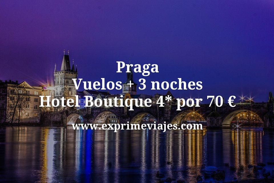 ¡Ganga! Praga: Vuelos + 3 noches hotel Boutique 4* por 70euros
