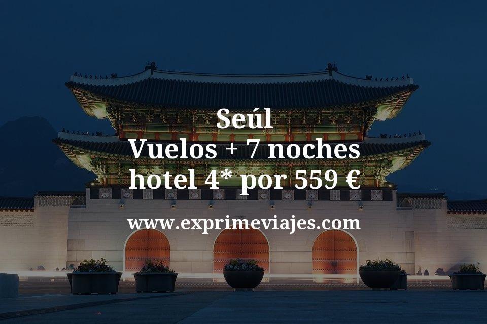 ¡Wow! Seúl: Vuelos + 7 noches hotel 4* por 559euros