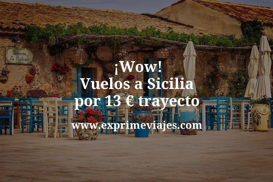 ¡Wow! Vuelos a Sicilia por 13euros trayecto