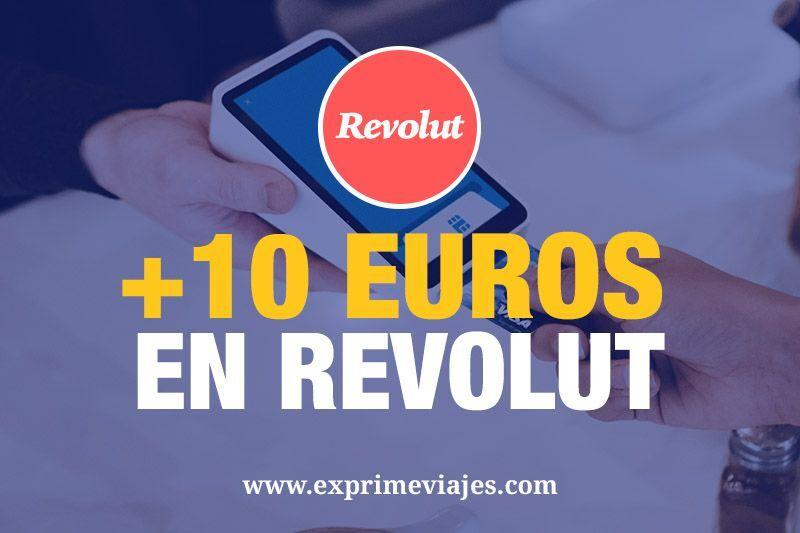 10euros de regalo al crear una tarjerta y cuenta gratuita Revolut