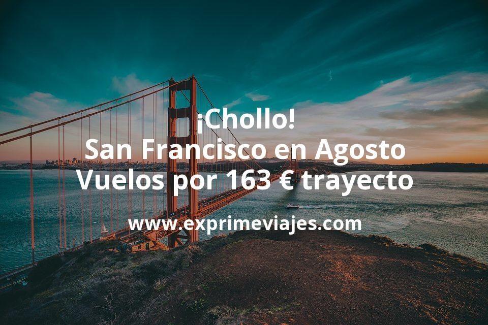 ¡Chollo! San Francisco en Agosto: Vuelos por 163euros trayecto