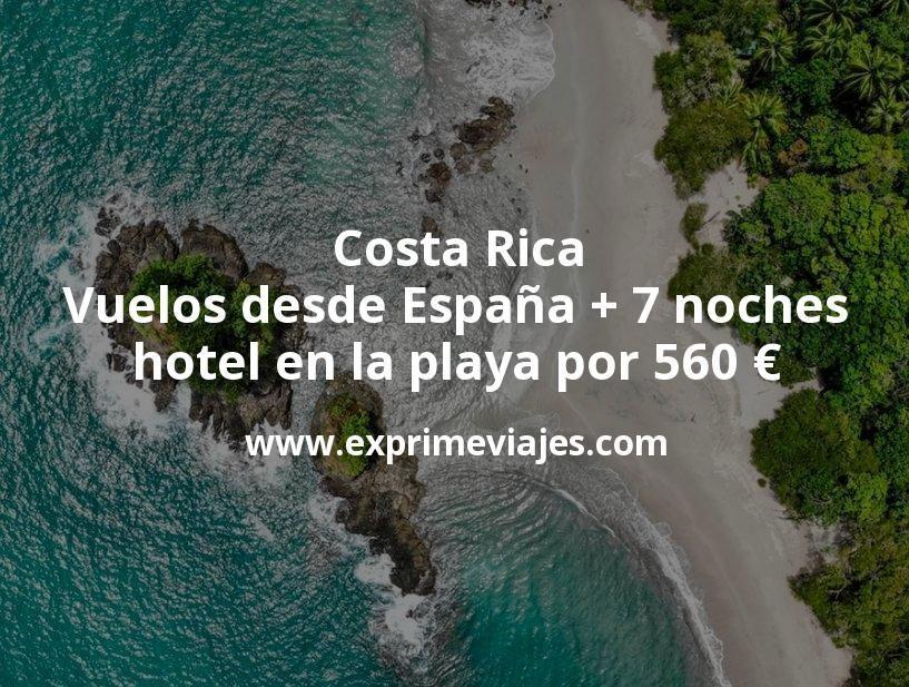Costa Rica: Vuelos desde España + 7 noches hotel en la playa por 560euros