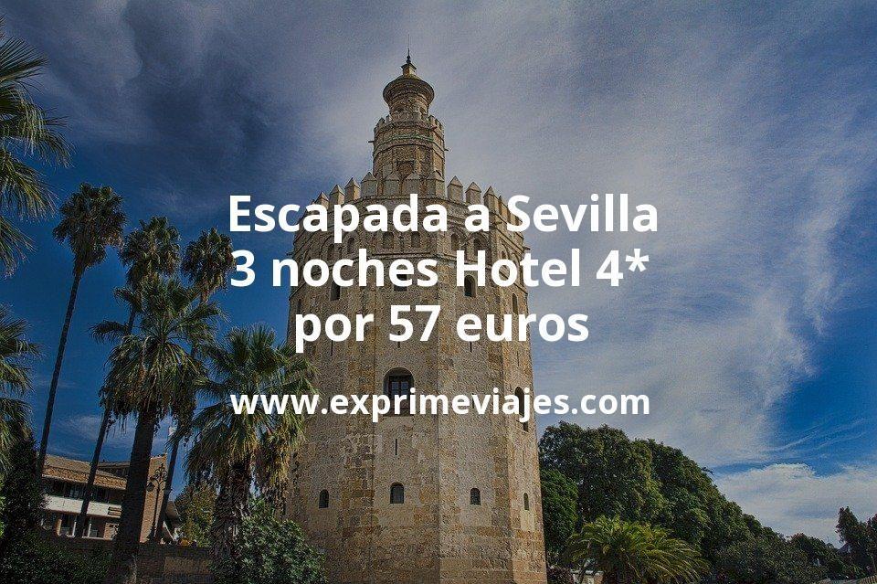 ¡Wow! Escapada a Sevilla: 3 noches Hotel 4* por 57euros p.p