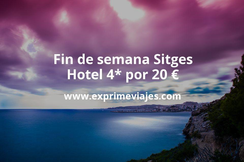 ¡Chollo! Fin de semana Sitges: Hotel Boutique 4* por 20€ p.p/noche