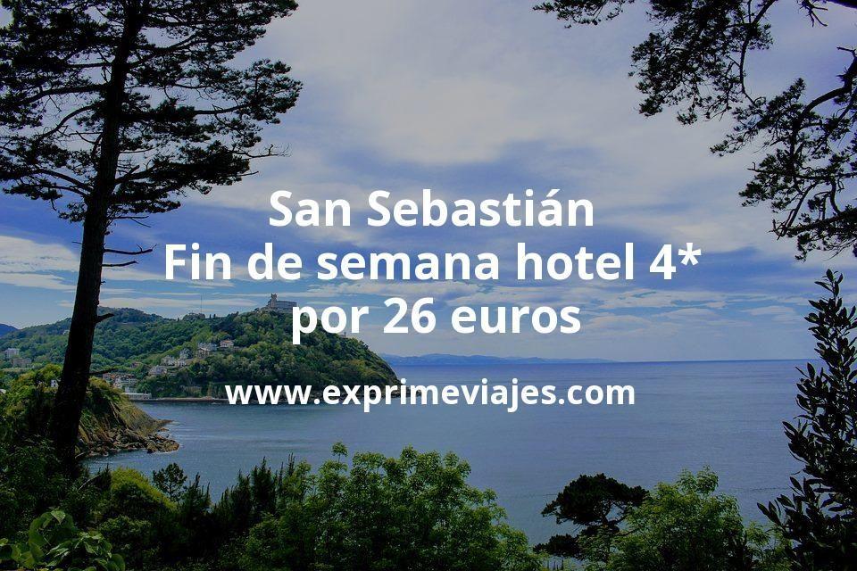 San Sebastián fin de semana: Hotel 4* por 26euros