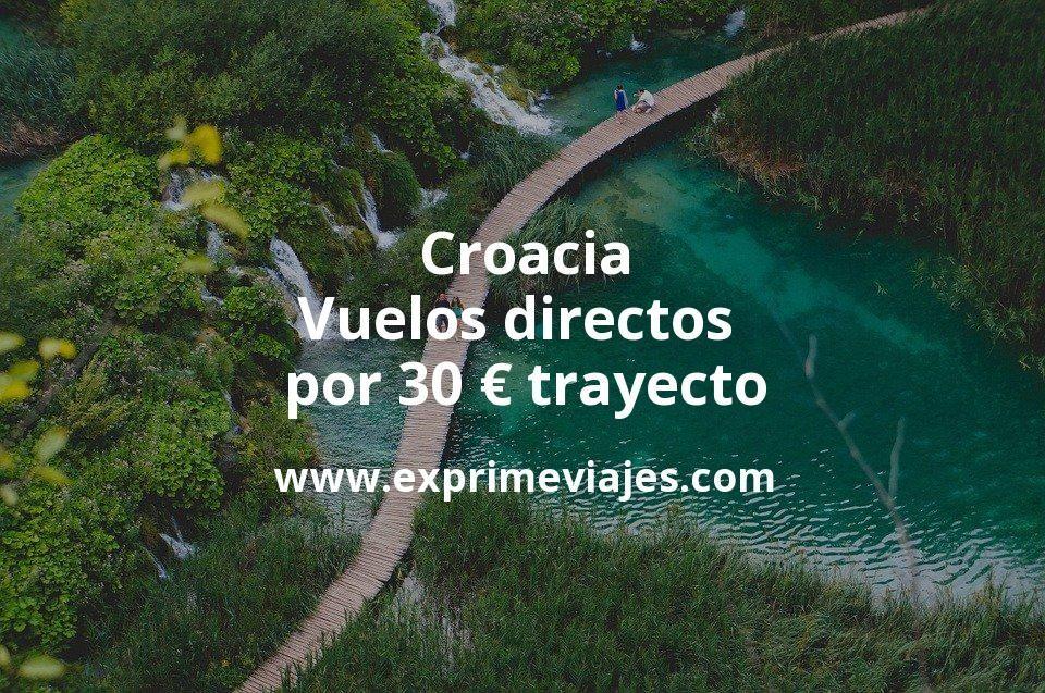 ¡Wow! Croacia: Vuelos directos por 30euros trayecto