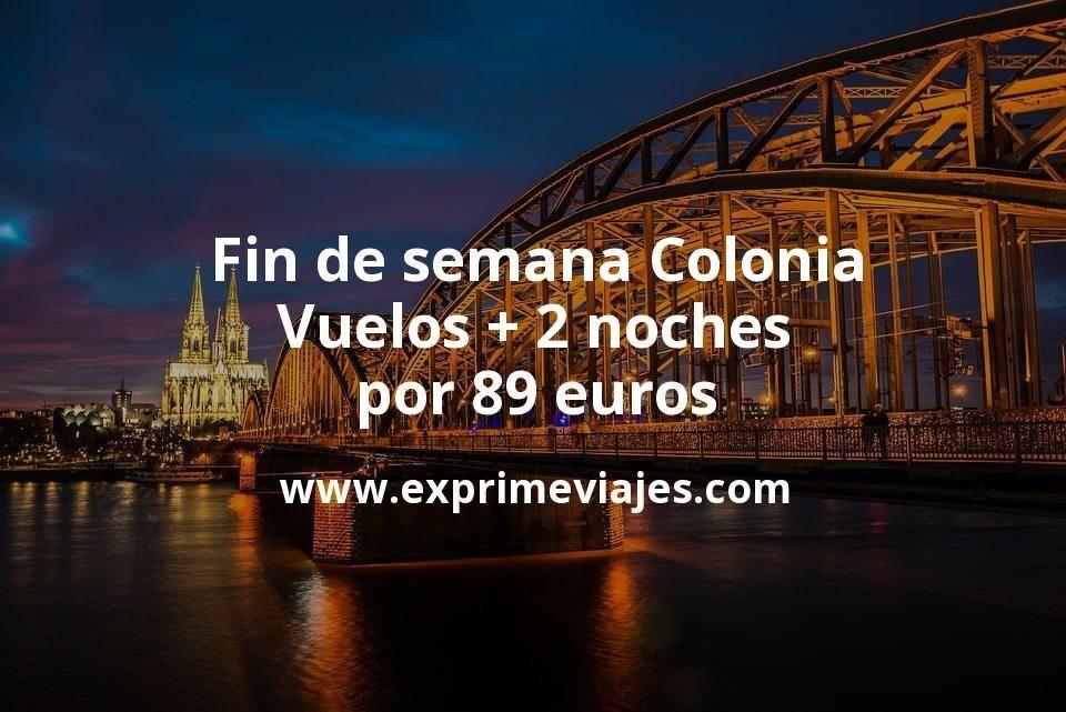 Fin de semana Colonia: Vuelos + 2 noches por 89euros