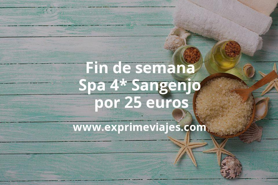 Fin de semana Spa 4* Sangenjo por 25€ p.p/noche