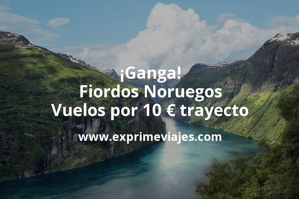 ¡Ganga! Fiordos Noruegos: Vuelos por 10euros trayecto
