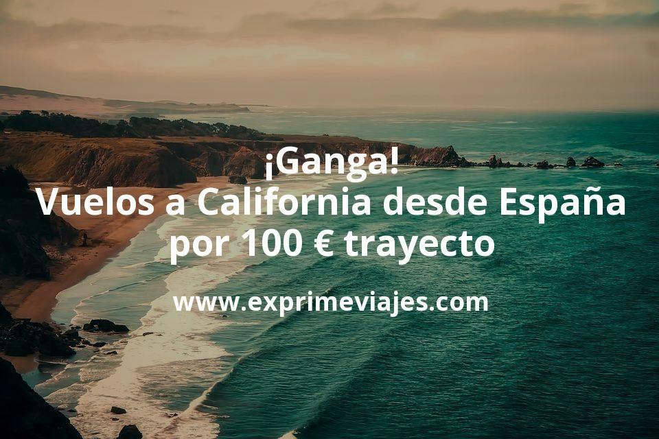 ¡Ganga! Vuelos a California desde España por 100euros trayecto
