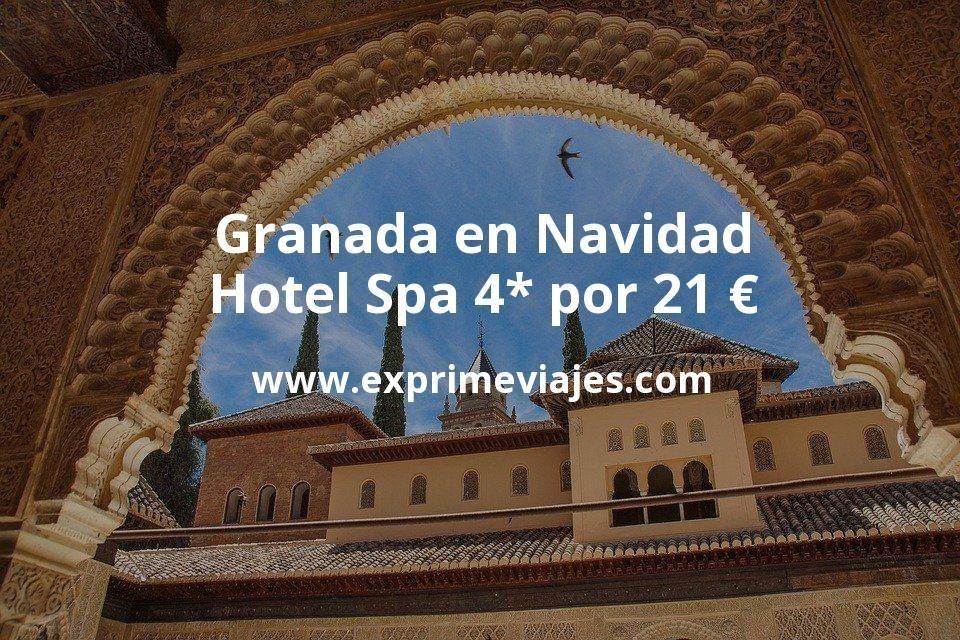 Granada en Navidad: Hotel Spa 4* por 21€ p.p/noche