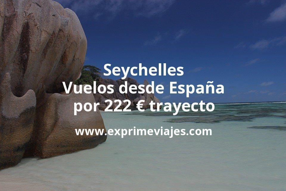 ¡Wow! Seychelles: Vuelos desde España por 222euros trayecto