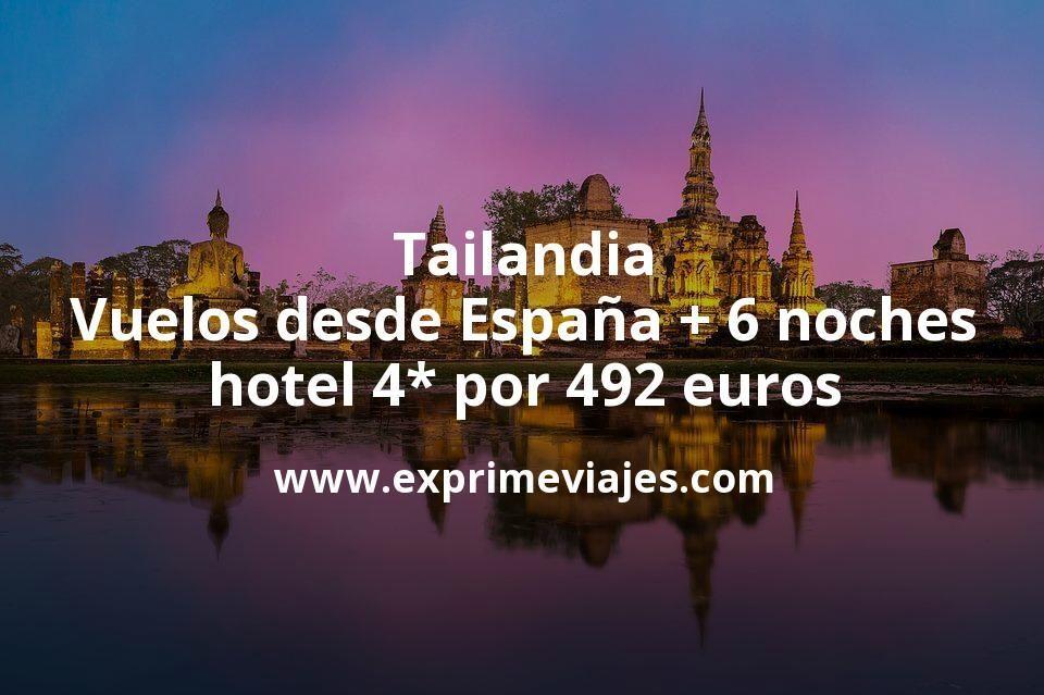 Tailandia: Vuelos desde España + 6 noches hotel 4* por 492euros