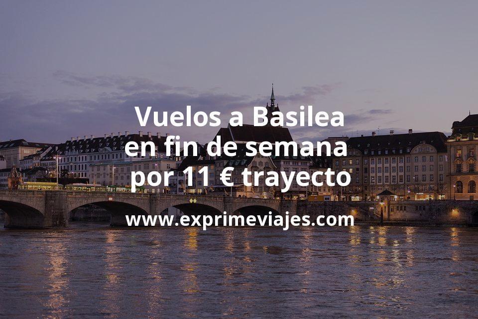 ¡Ganga! Vuelos a Basilea en fin de semana por 11euros trayecto