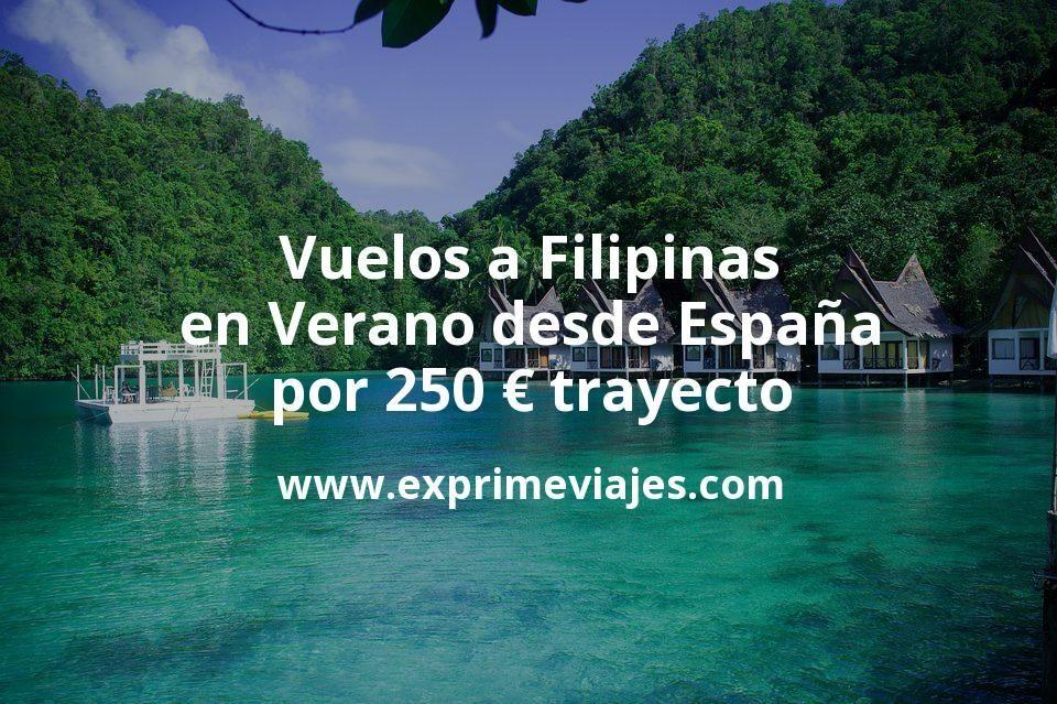 ¡Wow! Vuelos a Filipinas en Verano desde España por 250euros trayecto