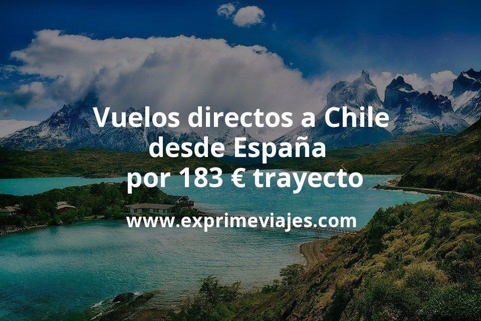 ¡Chollo! Vuelos directos a Chile desde España por 183euros trayecto