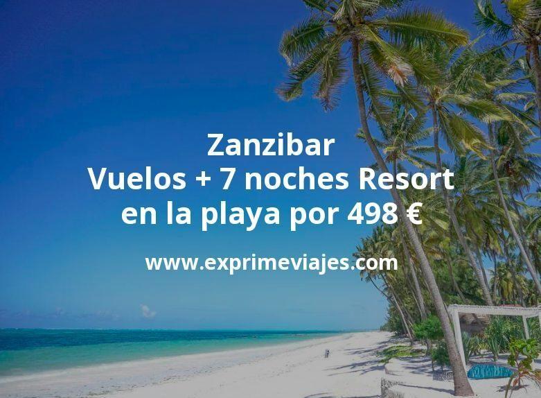 ¡Wow! Zanzibar: Vuelos + 7 noches Resort en la playa por 498euros