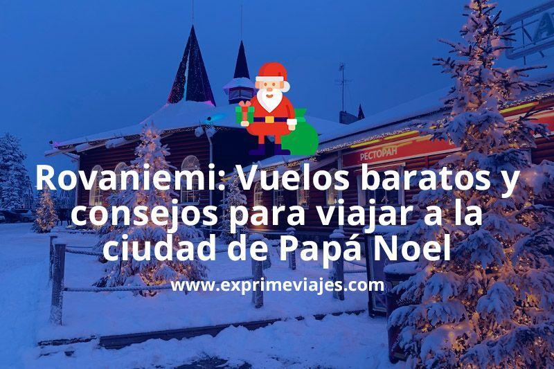 Así viajé barato a Rovaniemi, la ciudad de Santa Claus