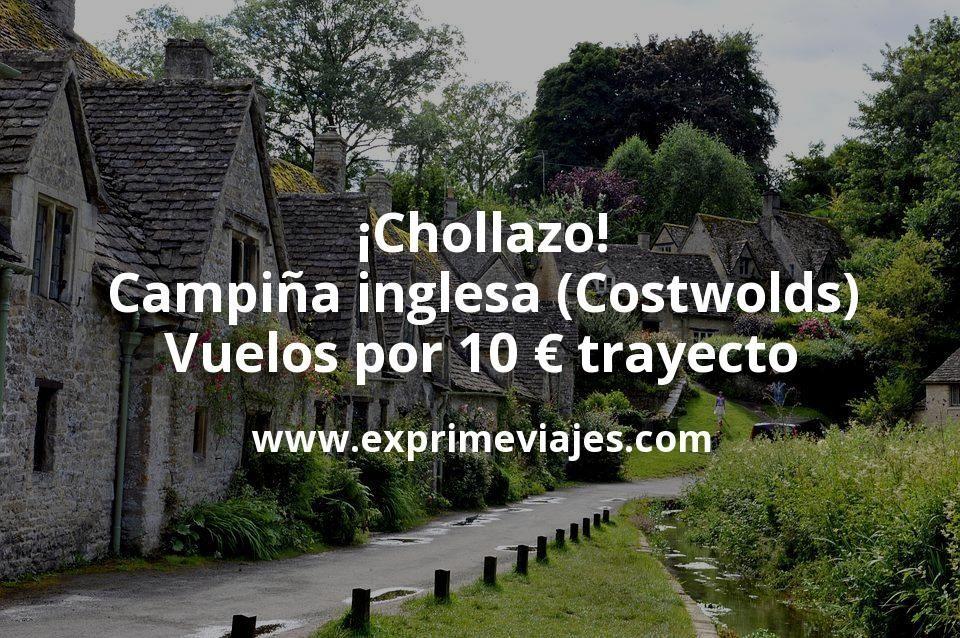 ¡Chollazo! Campiña inglesa (Costwolds): Vuelos por 10€ trayecto