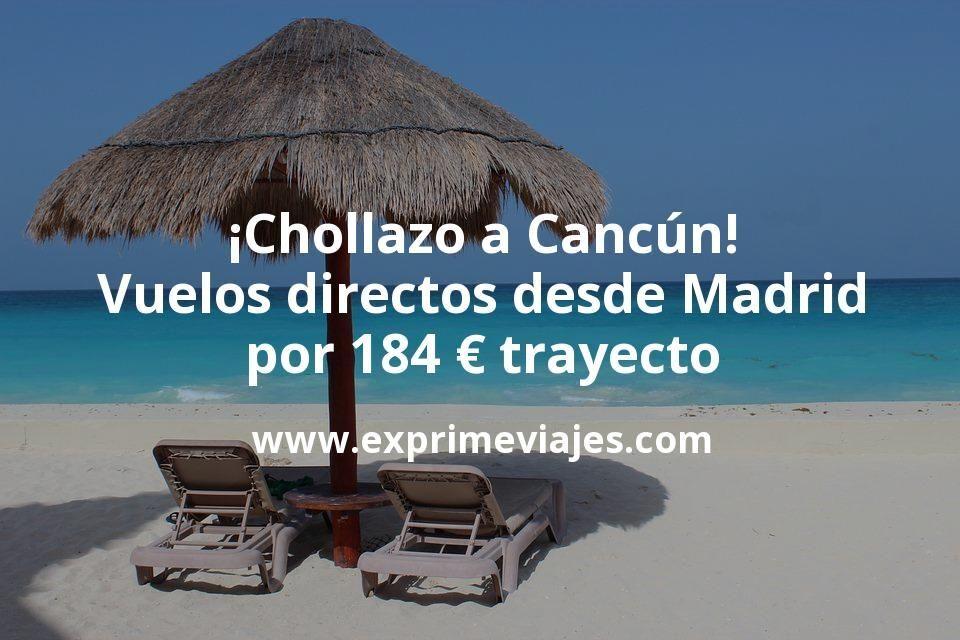 ¡Chollazo! Vuelos directos a Cancún desde Madrid por 184euros trayecto