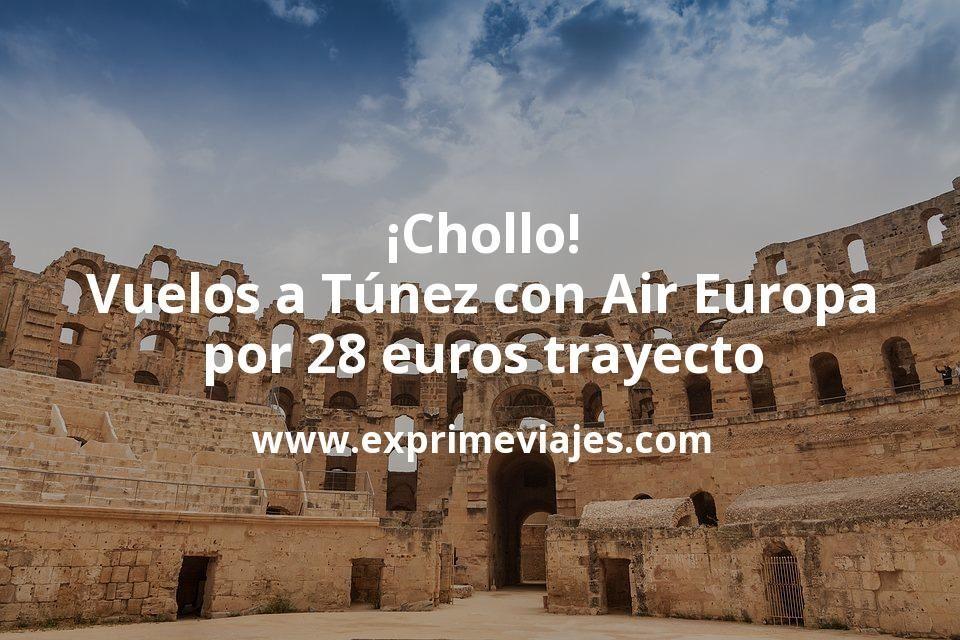 ¡Chollo! Vuelos a Túnez con Air Europa por 28euros trayecto