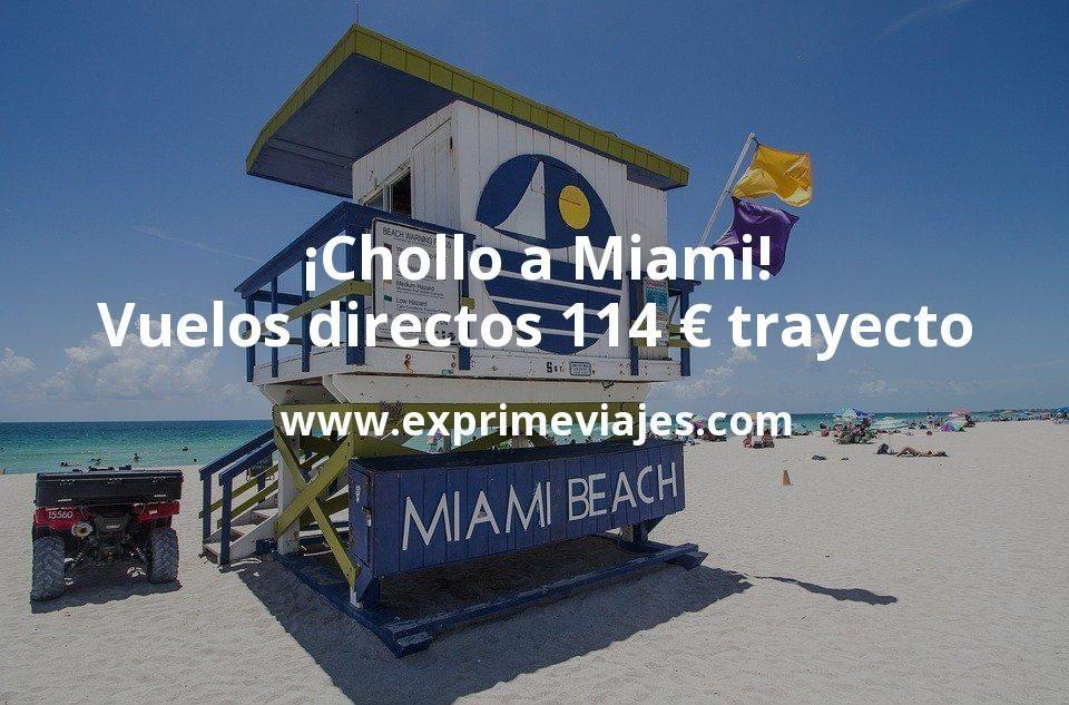 ¡Chollo! Miami: vuelos directos por 114euros trayecto