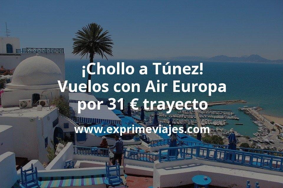 ¡Wow! Vuelos a Túnez con Air Europa por 31euros trayecto
