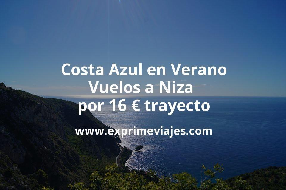 Costa Azul en Verano: Vuelos a Niza por 16euros trayecto