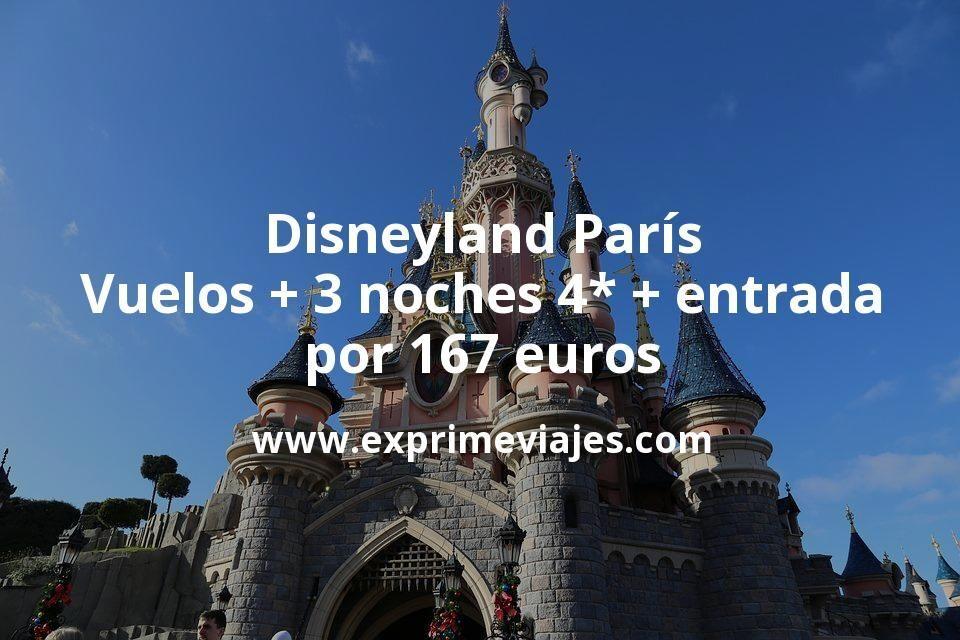 Disneyland París: Vuelos + 3 noches 4* + entrada por 167euros