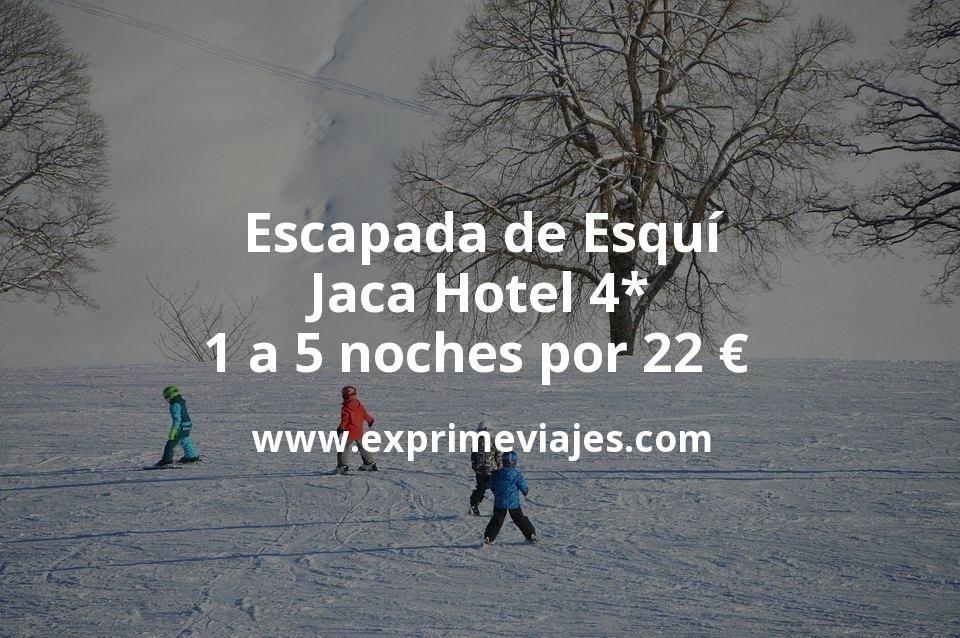 Escapada de Esquí a Jaca: Hotel 4* de 1 a 5 noches por 22€ p.p/noche