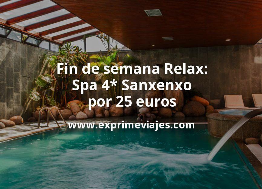 Fin de semana Relax: Spa 4* Sanxenxo por 25euros p.p/noche